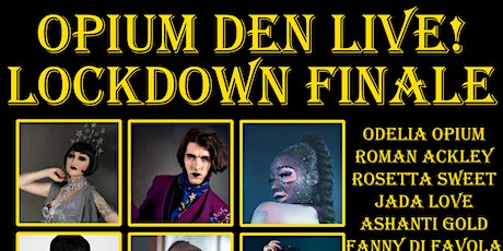The Opium Den Live ANNIVERSARY SHOW tickets