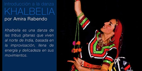 TALLER INTRODUCTORIO A KHALBELIA - Danza folclórica de India - entradas