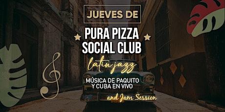 PURA PIZZA SOCIAL CLUB-LATIN JAZZ- PAQUITO D´  RIVERA Y CUBA EN VIVO entradas