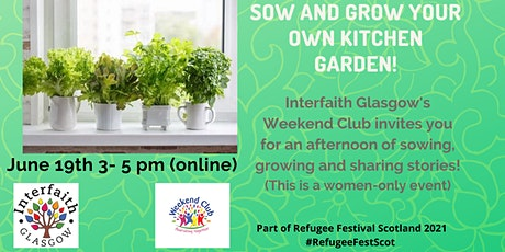 Sow and Grow your Own Kitchen Garden! tickets