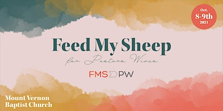 Feed My Sheep for Pastors Wives tickets