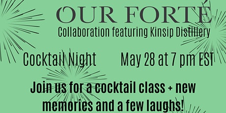 Our Forté Collaborations Presents: Cocktail Creation! Tickets
