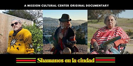 Shamanes en la ciudad documentary tickets