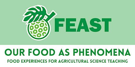 Our Food as Phenomena: Food Experiences for Agricultural Science Teaching tickets