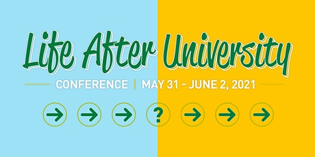 Life After University Conference tickets