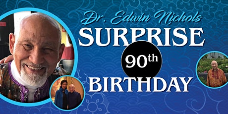 SURPRISE Zoom Birthday for Dr. Edwin's 90th Birthday tickets