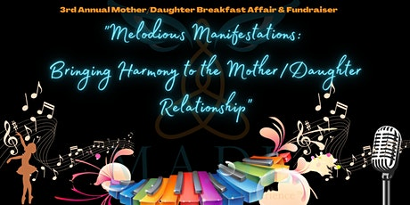 The 3rd Annual Mother/Daughter Breakfast Affair & Fundraiser tickets