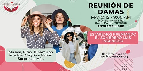Reunión de Damas - El Sombrero más Ingenioso boletos