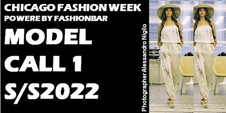 Model Call 1: 2022 SS  - Chicago Fashion Week powered by FashionBar LLC tickets