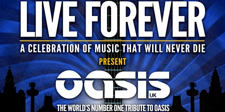 Live Forever : Oasis UK / Laid (James) /Stipe (REM) and Oasis DJ Phil Smith tickets