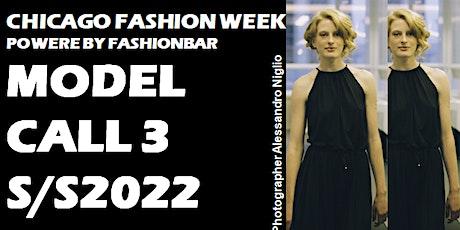 Model Call 3: 2022 SS  - Chicago Fashion Week powered by FashionBar LLC tickets