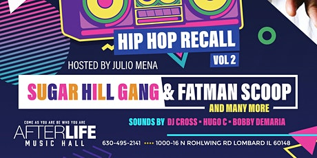 Sugar Hill Gang / Fatman Scoop & More Live In the Afterlife Music Hall tickets