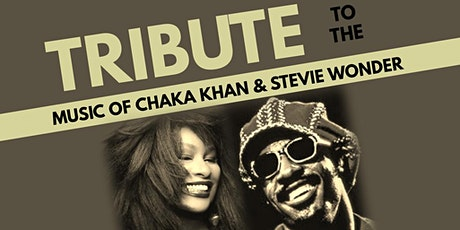 Tribute to the Music of Chaka Khan and Stevie Wonder tickets