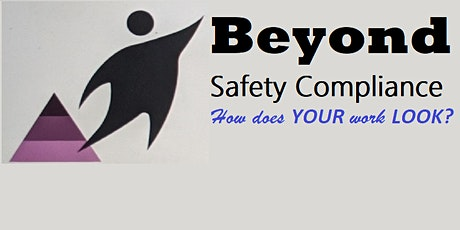 Beyond Safety Compliance Monthly Series tickets