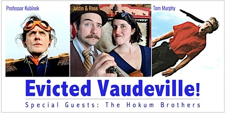 Evicted Vaudeville! - June 5th,  2021 5-8pm - (RSVP Private Event) tickets