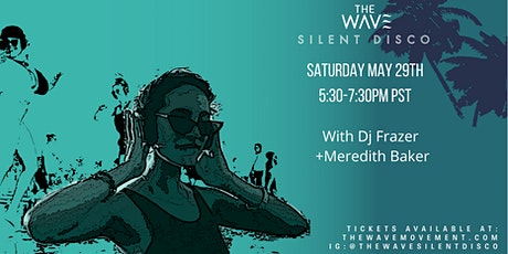 Santa Monica Sunset  Silent Wave with Meredith Baker  // May 29 tickets