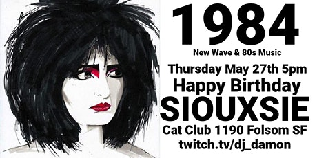 1984 Happy Hour. Happy Birthday Siouxsie Sioux tickets