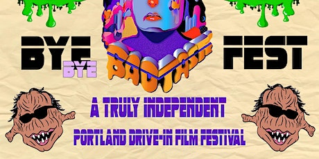 Bad Taste Drive-In Film Fest! tickets