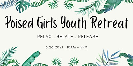 Poised Girls Youth Retreat tickets