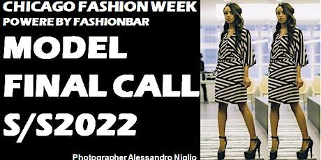Model FINAL CALL: 2022 SS  - Chicago Fashion Week powered by FashionBar LLC tickets