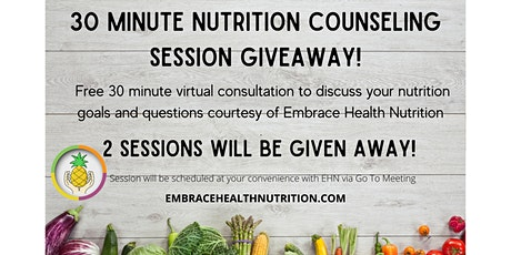 30 Minute Nutrition Consultation w/ Embrace Health Nutrition tickets