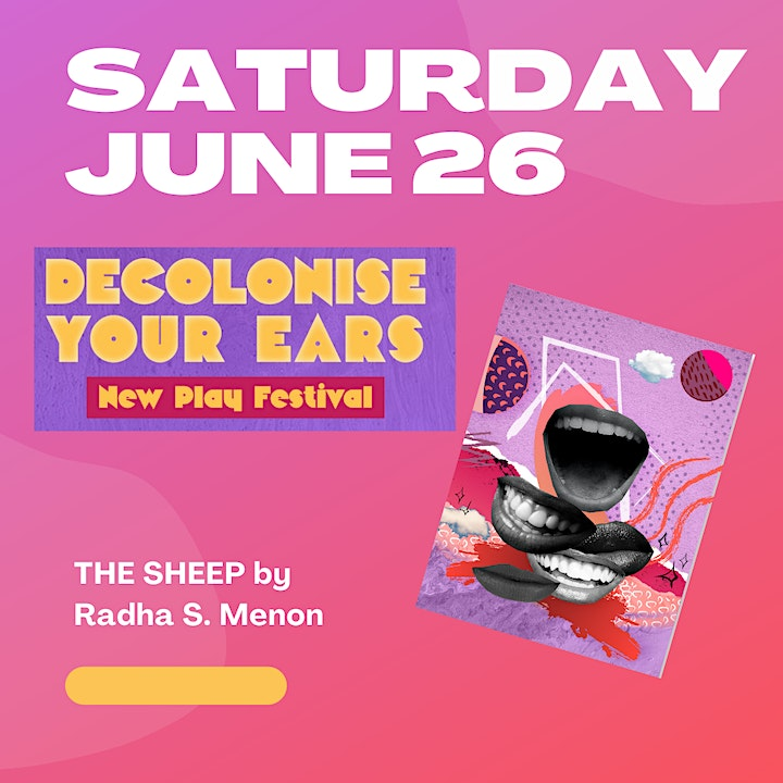 Decolonise Your Ears New Play Festival June 26th-The Sheep image