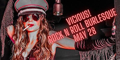 Vicious! A Rock & Roll Burlesque Show tickets