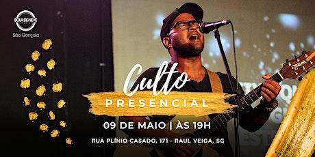 Culto Presencial - Bola de Neve São Gonçalo | 09/05 ingressos