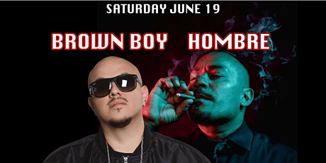 BROWN BOY WITH HOMBRE LIVE tickets