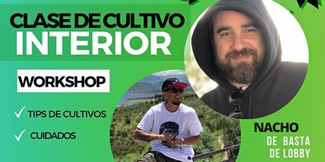 Clase de Cultivo Interior - WORKSHOP entradas