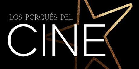 Los Porqués del Cine tickets