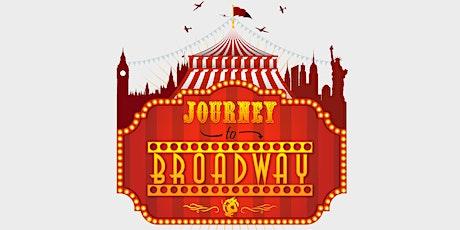 Journey to Broadway - Saturday 19:00 tickets