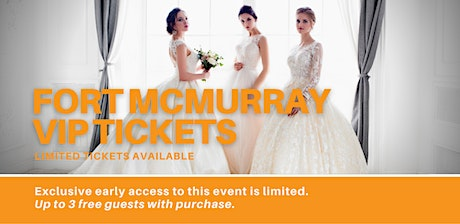 Fort McMurray Pop Up Wedding Dress Sale VIP Early Access tickets