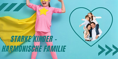 starke Kinder - harmonische Familie (Selbstbehauptung für Kinder) Tickets