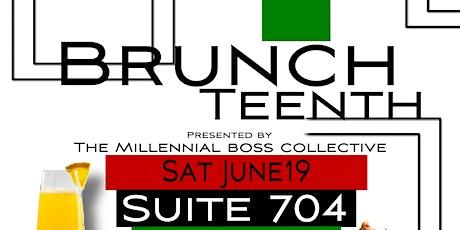 Millennial Boss Collective Present:  Brunchteenth tickets