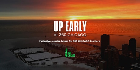 Up Early with 360 CHICAGO tickets
