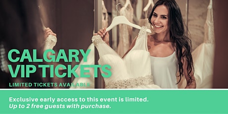 Calgary Pop Up Wedding Dress Sale VIP Early Access tickets