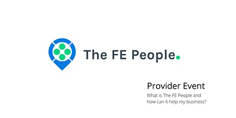 Provider Launch - The FE People platform, what is it and how does it work? tickets