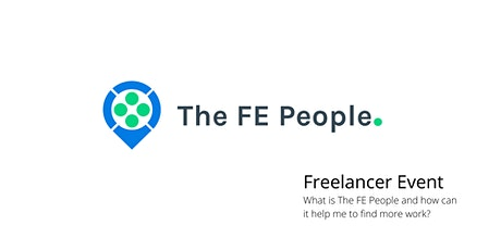 Freelancer Launch - The FE People platform, what is it and how does it work tickets