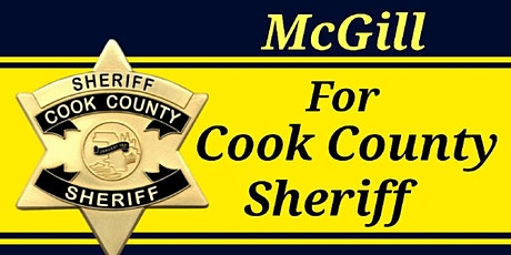 McGill for Cook County Sheriff tickets