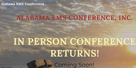 Alabama EMS Conference - 2021! tickets