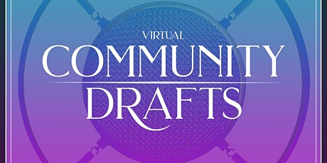 Community Drafts Open Mic (Online) tickets