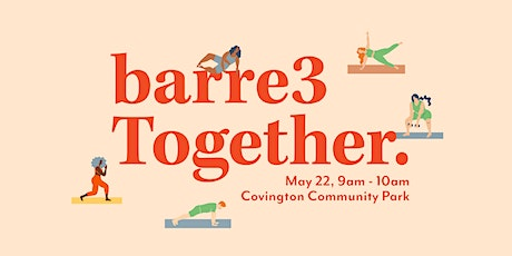 barre3 Together | Outdoor Class tickets