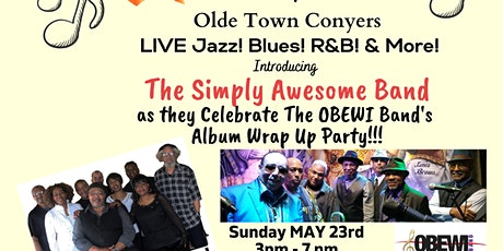 Olde Town Conyers Star Vision LIVE Smooth Jazz! Blues! R&B! Simply Awesome tickets