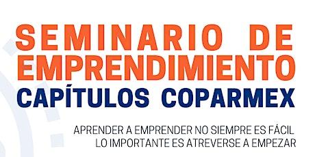 Seminario de Emprendimiento COPARMEX entradas