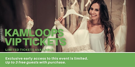 Kamloops Pop Up Wedding Dress Sale VIP Early Access tickets