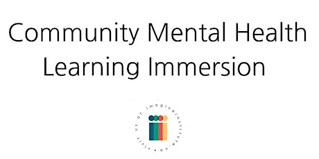 Community Mental Health Learning Immersions Online tickets