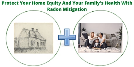 Protect Your Home Equity And Your Family's Health With Radon Mitigation tickets
