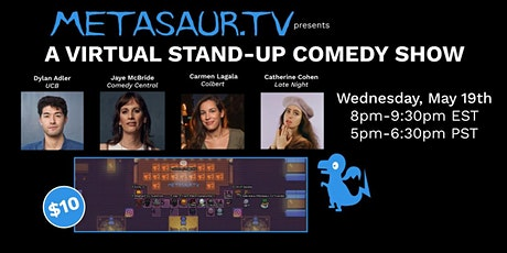 Metasaur Stand Up Comedy Show 5/19 tickets