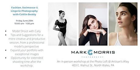 Model Shoot - Fashion/Swimwear/Lingerie with Caitlin Beatty & Mark Morris tickets